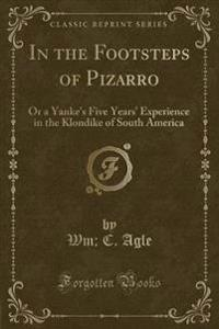 In the Footsteps of Pizarro