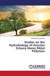 Studies on the Hydrobiology of Arasalar Estuary-Heavy Metal Pollution