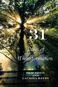 31: Days of Transformation