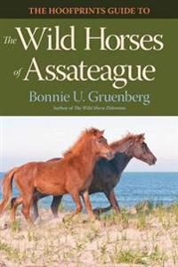 The Hoofprints Guide to the Wild Horses of Assateague