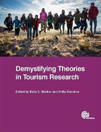 Demystifying Theories in Tourism Researc