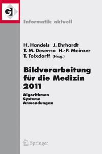 Bildverarbeitung fuer die Medizin 2011