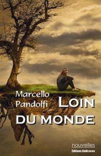 Loin Du Monde