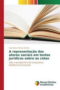 A Representacao DOS Atores Sociais Em Textos Juridicos Sobre as Cotas
