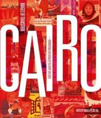Cairo: Images of Transition: Perspectives on Visuality in Egypt, 2011-2013