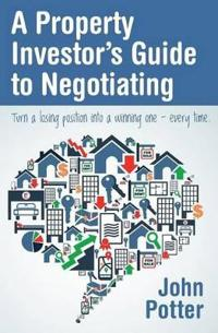 A Property Investor's Guide to Negotiating