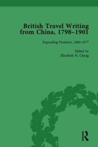 British Travel Writing from China, 1798-1901