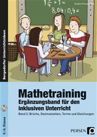 Mathetraining 5./6. Klasse Band 2 - Ergänzungsband