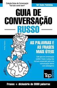 Guia de Conversacao Portugues-Russo E Vocabulario Tematico 3000 Palavras