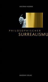 Philosophischer Surrealismus