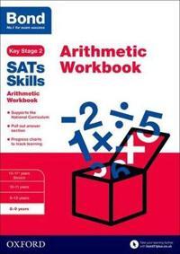 Bond SATs Skills: Arithmetic Workbook