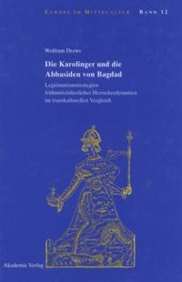 Die Karolinger und die Abbasiden von Bagdad