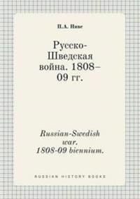 Russian-Swedish War. 1808-09 Biennium.