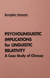 Psycholinguistic Implications for Linguistic Relativity