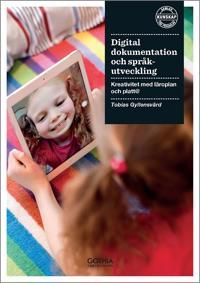 Digital dokumentation och språkutveckling