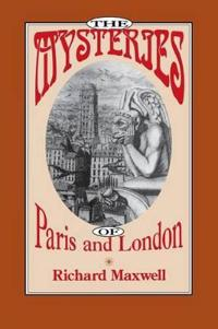 The Mysteries of Paris and London