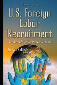 U.s. Foreign Labor Recruitment
