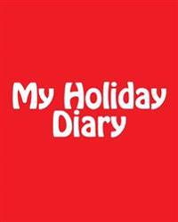 My Holiday Diary