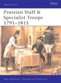 Prussian Staff & Specialist Troops 1791 1815