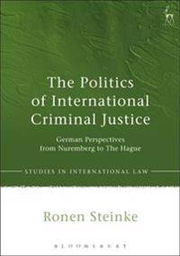 Politics of International Criminal Justice