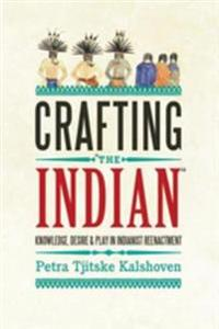 Crafting 'The Indian'