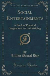Social Entertainments