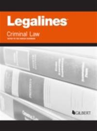 Legalines on Criminal Law, Keyed to Kadish, 9th