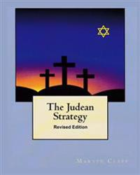 The Judean Strategy: Revised Edition