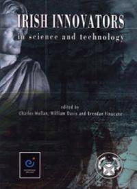 Irish Innovators In Science And Technology