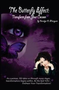 The Butterfly Effect: Transform from Your Cocoon