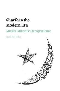 Shari'a in the Modern Era