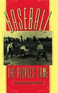 Baseball: The Peoples Game
