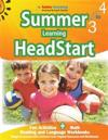 Summer Learning Headstart, Grade 3 to 4: Fun Activities Plus Math, Reading, and Language Workbooks: Bridge to Success with Common Core Aligned Resourc