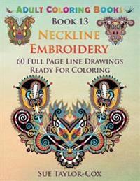 Neckline Embroidery: 60 Full Page Line Drawings Ready for Coloring