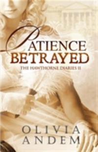 Patience Betrayed