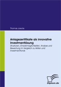 Anlagezertifikate als innovative Investmentlosung