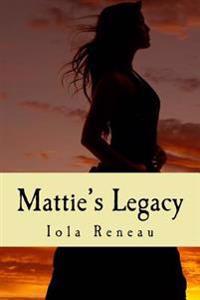 Mattie's Legacy