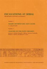Excavations at Seibal, Department of Peten, Guatemala, 3, 1. Major Architecture And Caches. 2. Analyses of Fine Paste Ceramics