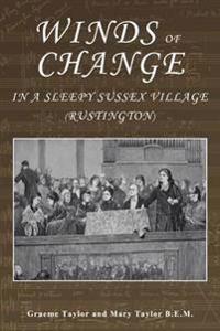 Winds of Change in a Sleepy Sussex Village