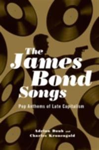 James Bond Songs: Pop Anthems of Late Capitalism