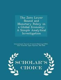 The Zero Lower Bound and Monetary Policy in a Global Economy