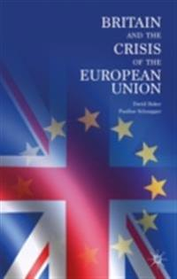 Britain and the Crisis of the European Union