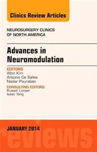 Advances in Neuromodulation, An Issue of Neurosurgery Clinics of North America, An Issue of Neurosurgery Clinics, E-Book