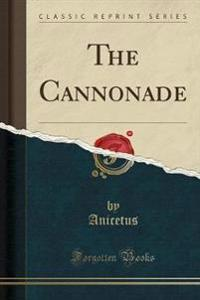The Cannonade (Classic Reprint)