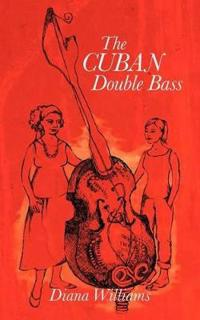 The Cuban Double Bass