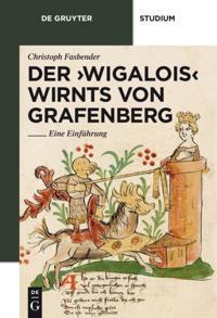 Der 'Wigalois'  Wirnts von Grafenberg