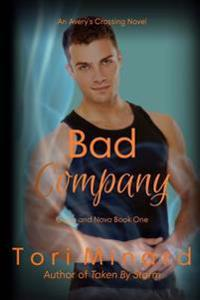 Bad Company: Gage and Nova Book 1