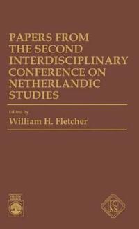 Papers from the Second Interdisciplinary Conference on Netherlandic Studies