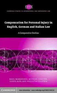 Compensation for Personal Injury in English, German and Italian Law