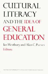 Cultural Literacy and the Idea of General Education